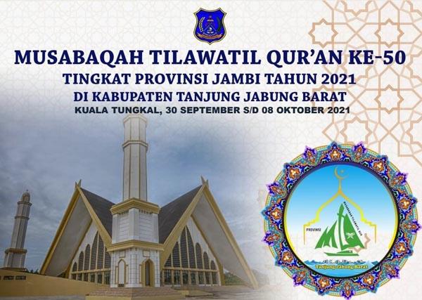 Tentatif Jadwal MTQ Tingkat Provinsii Jambi ke 50 di Kabupaten Tanjung Jabung Barat Tahun 2021. GRAFIS : ISTIMEWA