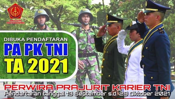 TNI Buka Pendaftaran Calon Perwira Prajurit Karir 2021 Lulusan D4-S1