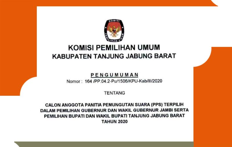 GAMBAR : Pengumuman Nama-nama 402 Anggota PPS se Kabupaten Tanjung Jabung Barat Tahun 2020